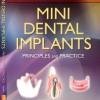 Mini Dental Implants: Principles and Practice, 1e – Original PDF