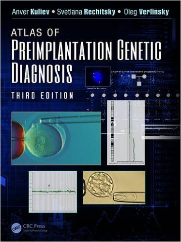 Atlas of Preimplantation Genetic Diagnosis, Third Edition - Original PDF