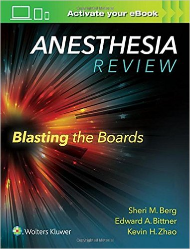 Anesthesia Review: Blasting the Boards - EPUB