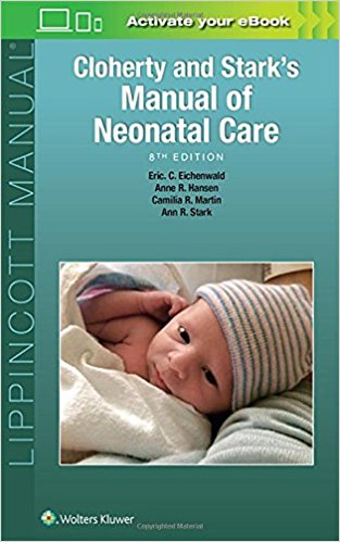 Cloherty and Stark's Manual of Neonatal Care, Eighth edition-EPUB