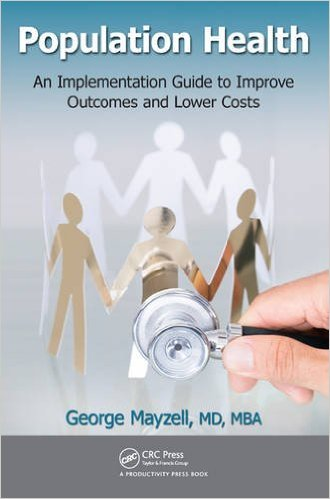 Population Health: An Implementation Guide to Improve Outcomes and Lower Costs - Original PDF
