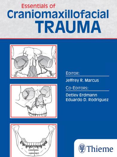 Essentials of Craniomaxillofacial Trauma  – Original PDF+EPUB