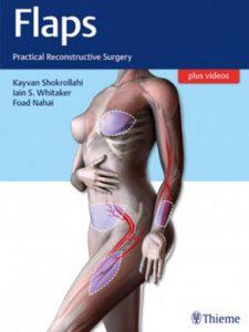 Flaps : Practical Reconstructive Surgery 1st Edition – Original PDF + Videos