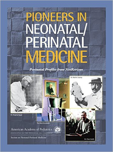 Pioneers in Neonatal/Perinatal Medicine: Perinatal Profiles from NeoReviews - Original PDF