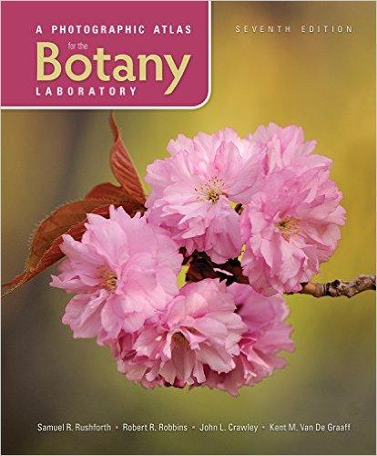 A Photographic Atlas for the Botany Laboratory, 7e - Original PDF