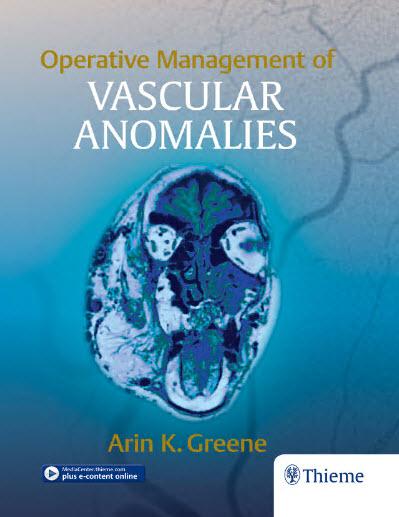Operative Management of Vascular Anomalies – Original PDF + EPUB + VIDEOS