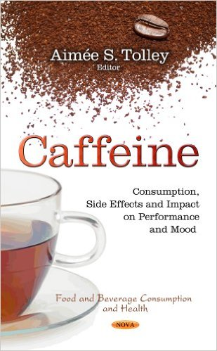 Caffeine: Consumption, Side Effects and Impact on Performance and Mood – Original PDF